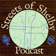 Streets of Shelby podcast