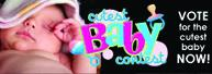 Vote! Cutest Baby Contest 2016